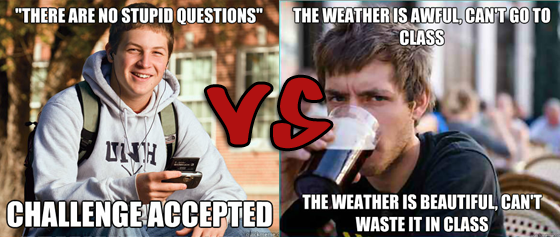 versus442 the meming of life uber frosh vs lazy college senior omega level,Lazy College Student Meme Generator