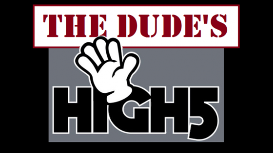 The Dude's High 5.