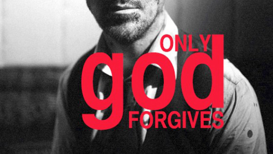 Only God Forgives.