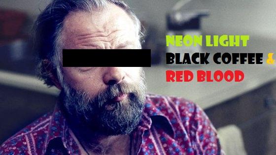Neon Light Black Coffee Red Blood