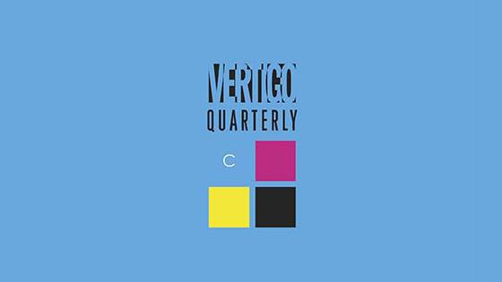 Vertigo Quarterly.