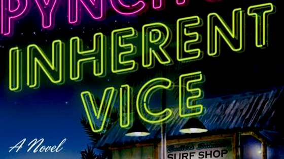 Inherent Vice.