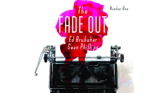 The Fade Out #1.