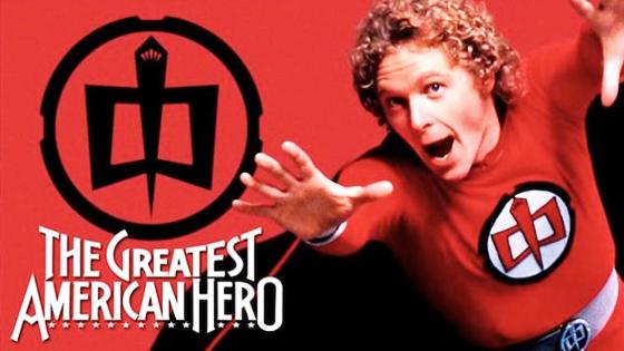 The Greatest American Hero.