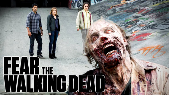Fear The Walking Dead.