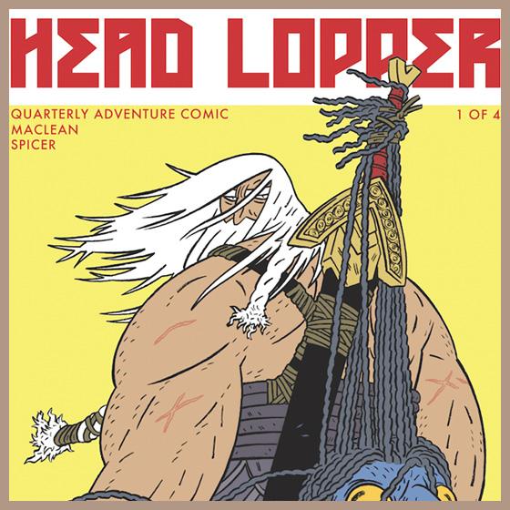 Head Lopper.