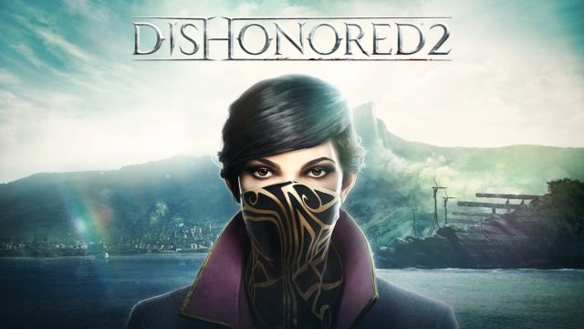 dishonored-2-e3-2016-gameplay-tr