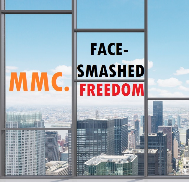 Face-Smashed Freedom