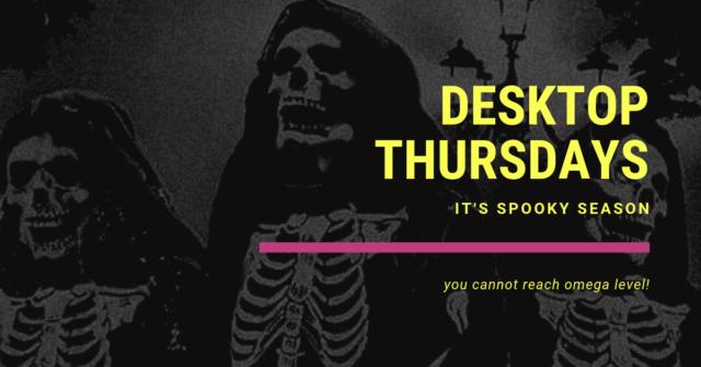 desktop thursdays - october copy