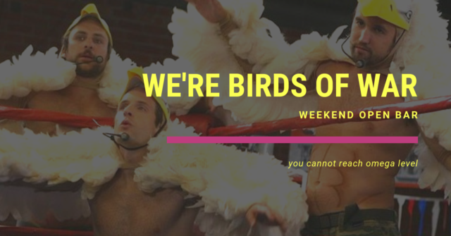 weekend open bar were birds of war