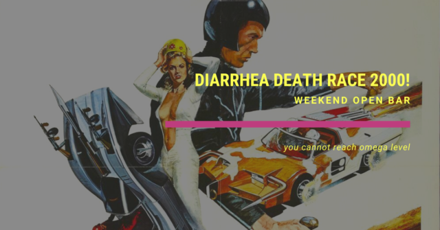 weekend open bar weekend open bar diarrhea death race 2000