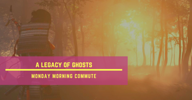 monday morning commute a legacy of ghosts