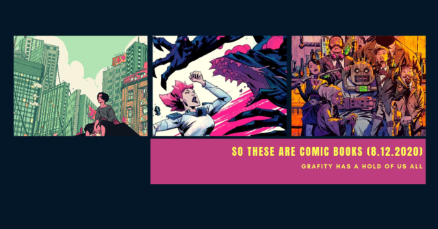 so these are comic books - august 12