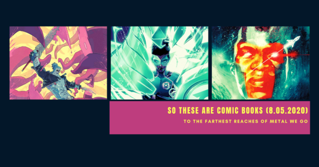 so these are comic books - august 5